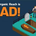 Why you should not solely rely on Facebook organic reach for your business
