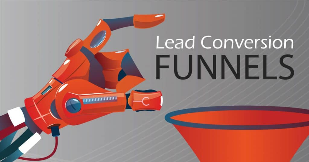Why Lead Conversion Funnels are Crucial for Business Growth? Ever thought of it? Let us give you some insight into the WHY!